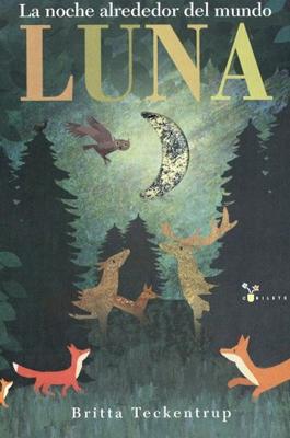 Luna: la noche alrededor del mundo